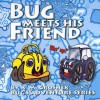 Bug Meets His Friend - K.M. Groshek