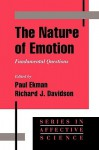 The Nature of Emotion: Fundamental Questions (Series in Affective Science) - Paul Ekman, Richard J. Davidson