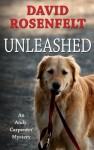 Unleashed - David Rosenfelt