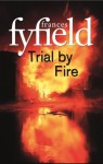 Trial By Fire - Frances Fyfield