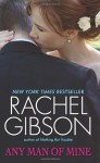 Any Man of Mine - Rachel Gibson