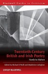 Twentieth-Century British and Irish Poetry: Hardy to Mahon - Michael O'Neill, Madeleine Callaghan