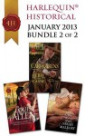 Harlequin Historical January 2013 - Bundle 2 of 2: Forbidden Jewel of IndiaRebel with a CauseBehind the Rake's Wicked Wager - Louise Allen, Carol Arens, Sarah Mallory