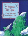 The Christmas Tree Cried - Claudia Cangilla McAdam