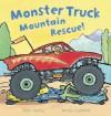 Monster Truck Mountain Rescue! - Peter Bently, Martha Lightfoot