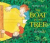 The Boat in the Tree - Tim Wynne-Jones, John Shelley