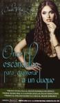 Once escándalos para enamorar a un duque (Love by numbers, #3) - Sarah MacLean