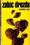 Zabić drozda - Zofia Kierszys, Harper Lee Lee
