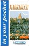 Escapade Marrakech - Michelin Travel Publications