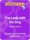 The Lady with the Dog - Shmoop