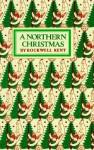 A Northern Christmas - Rockwell Kent, Doug Capra