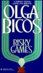 Risky Games - Olga Bicos