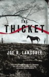 The Thicket - Joe R. Lansdale, To Be Announced