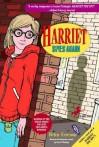 Harriet Spies Again: The Companion Novel to Harriet the Spy - Helen Ericson