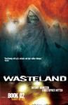 Wasteland Book 2: Shades of God - Antony Johnston, Christopher Mitten