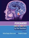 Psychiatry by Ten Teachers - Nisha Dogra, Brian Lunn, Stephen Cooper