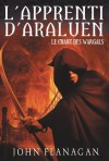 L'Apprenti d'Araluen 2 - Le Chant des Wargals (Aventure) (French Edition) - John Flanagan, Blandine Longre