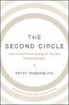 The Second Circle: Discover Your Positive Presence and Realize Your Full Potential - Patsy Rodenburg