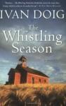 The Whistling Season - Ivan Doig