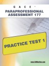 GACE Paraprofessional Assessment 177 Practice Test 1 - Sharon Wynne