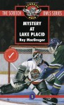 Mystery at Lake Placid - Roy MacGregor