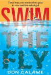 Swim the Fly - Don Calame
