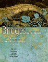 Bridges on the Journey: Choosing an Intimate Relationship with Jesus - Vollie B. Sanders, Gigi Busa, Ruth Fobes, Judy Miller, Thom Corrigan
