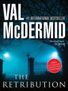 The Retribution (Tony Hill and Carol Jordan) - Val McDermid