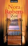 Zeit des Glücks: Roman (German Edition) - Margarethe van Pee, Nora Roberts