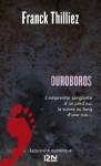 Ouroboros (French Edition) - Franck Thilliez