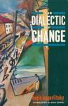 The Dialectic of Change - Boris Kagarlitsky