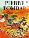 Pierre Tombal, Tome 10 : Dégâts des os - Raoul Cauvin, Marc Hardy