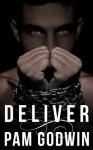Deliver - Pam Godwin