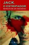 Jack, o Estripador - Retrato de um Assassino (Grandes Narrativas, #230) - Saul Barata, Patricia Cornwell