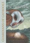 The Hatchling (Guardians of Ga'Hoole, #7) - Kathryn Lasky, Pamela Garelick