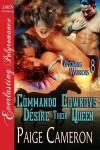 Commando Cowboys Desire Their Queen - Paige Cameron