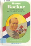 Knute Rockne: Notre Dame's Football Great (Americans All) - George Sullivan