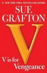 V is for Vengeance (Kinsey Millhone, #22) - Sue Grafton