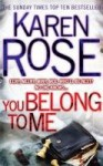 You Belong to Me - Karen Rose