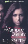 The Fury and Dark Reunion (The Vampire Diaries, #3-4) - L.J. Smith