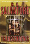 Transcendence (Corona: The Second DemonWars Saga, #2) - R.A. Salvatore