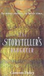 The Storyteller's Daughter - Cameron Dokey, Mahlon F. Craft