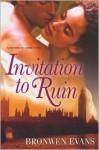 Invitation to Ruin - Bronwen Evans