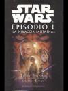 Star Wars - Episodio l. La minaccia fantasma - Terry Brooks, Gian Paolo Gasperi