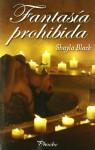 Fantasía prohibida (Guardaespaldas, #2) - Shayla Black, María José Losada Rey, Rufina Moreno Ceballos