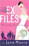 The EX Files - Jane Moore