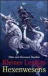 Kleines Lexikon Des Hexenwesens - Ditte Bandini, Giovanni Bandini