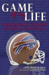 Memorable Stories of Buffalo Bills Football (Game of My Life) - Sal Maiorana