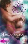 Her Way (Loving Series, Book One) - Jessica Jarman