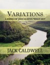 "Variations -- a series of Jane Austen ""what-ifs"" - Jack Caldwell"